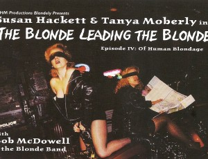 The Blonde Leading The Blonde – Episode IV