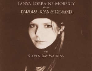 TANYA LORRAINE MOBERLY SINGS BARBRA JOAN STREISAND DECEMBER 2012