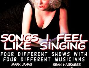 SONGS I FEEL LIKE SINGING WITH MARK JANAS JANUARY 2015